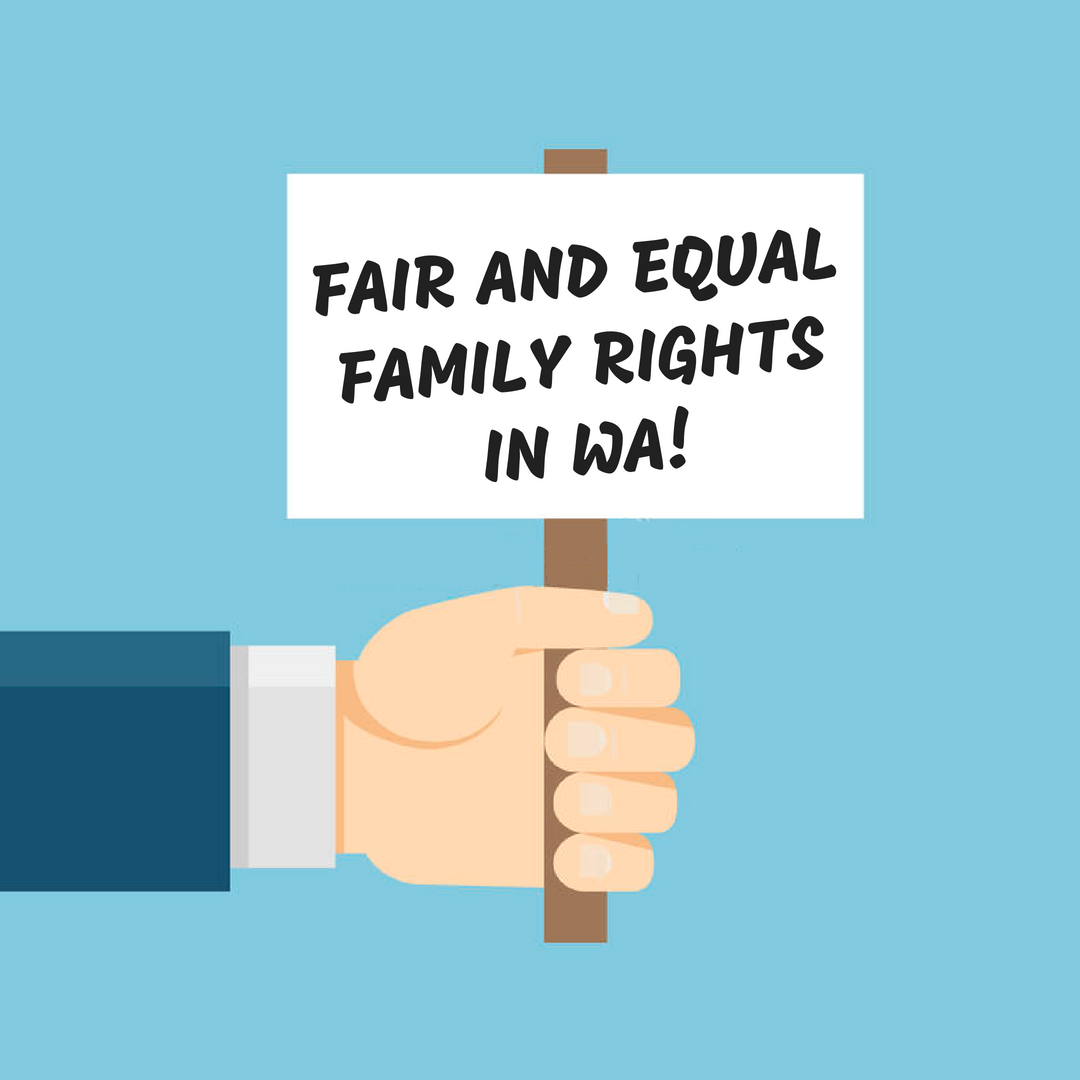 image of hand holding a sign saying Fair and Equal Family Right in WA